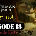 Mendirman Jaloliddin Episode 13 Urdu Subtitles Free of Cost